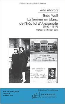 Thea Wolf – la femme en blanc de l'hôpital d'Alexandrie